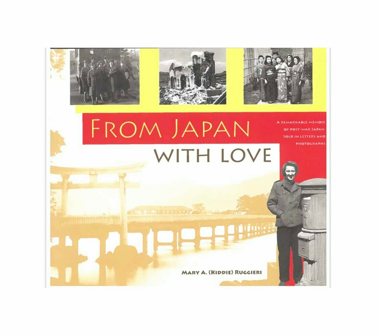 From Japan With Love By Mary A. Ruggieri