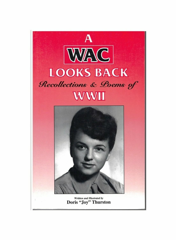 A WAC Looks Back By Doris Joy Thurston