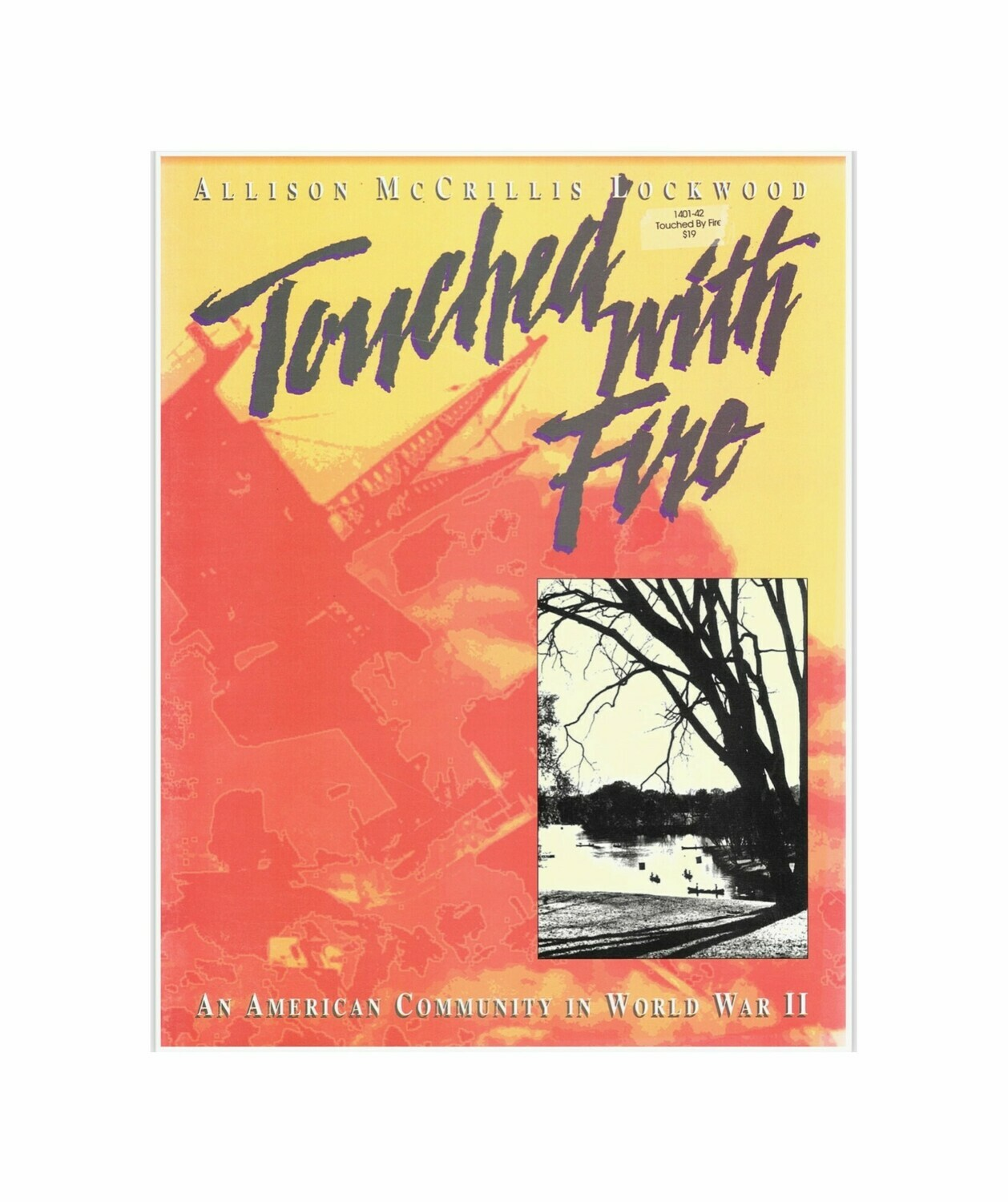 Touched With Fire By Allison McCrillis Lockwood