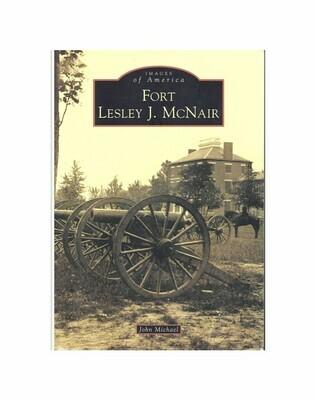 Fort Lesley J. McNair By John Michael