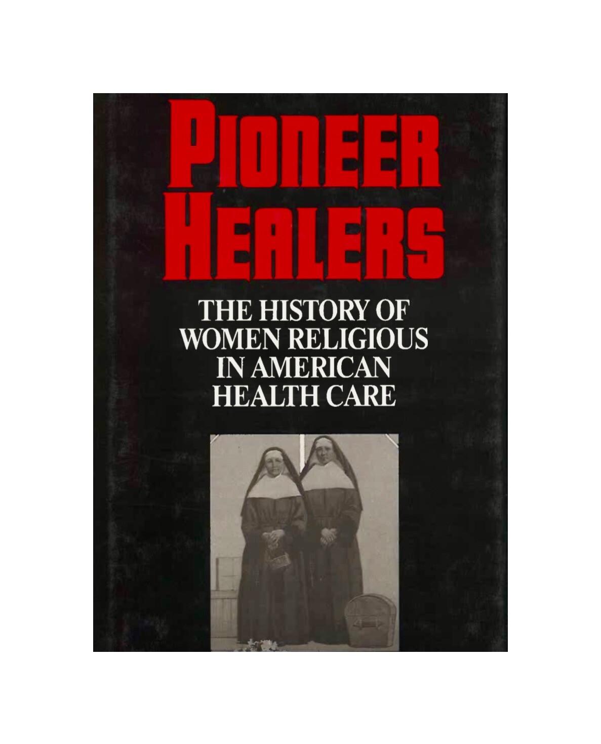Pioneer Healers Book