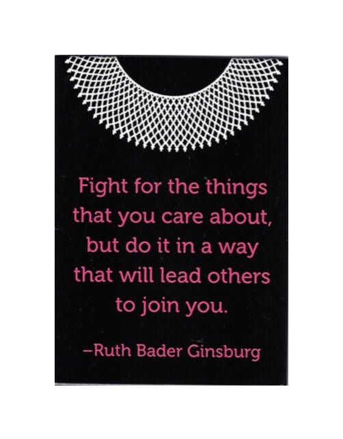 """RBG Magnet """"Fight for the Things"""""""
