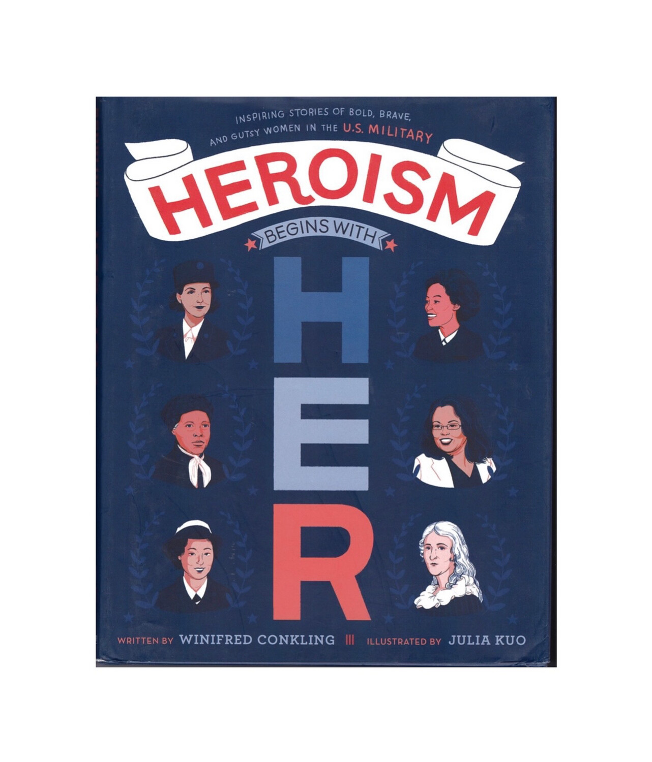 Heroism begins with Her By Winifred Conkling