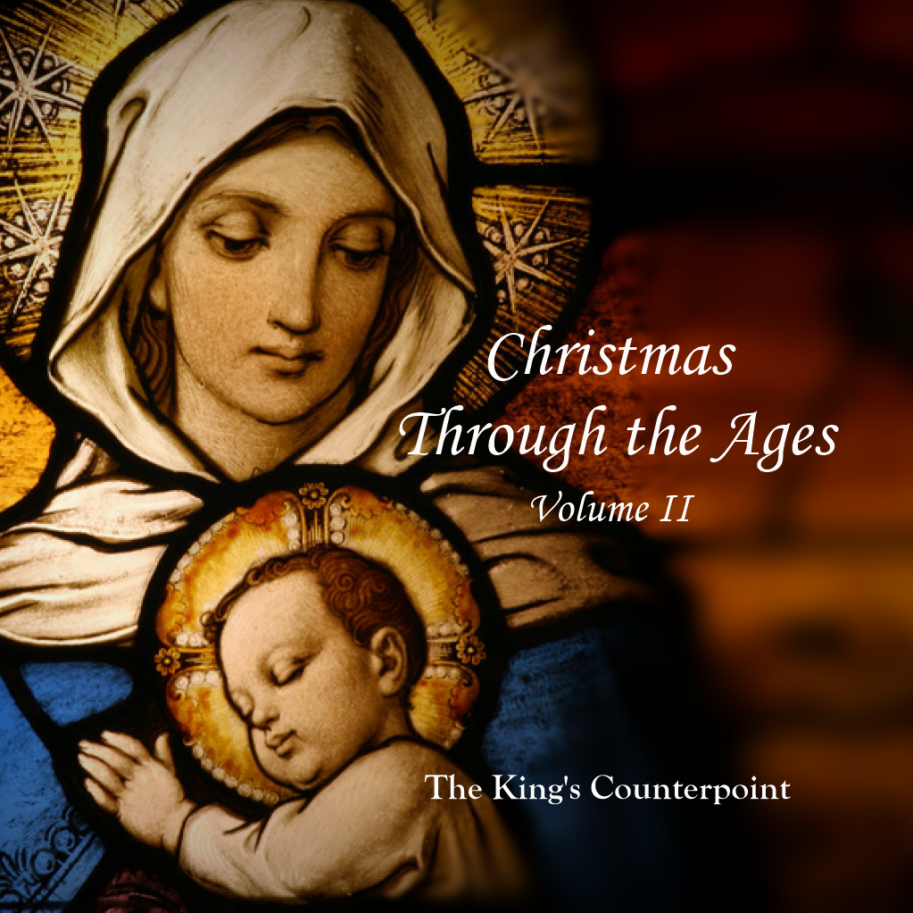 Christmas Through the Ages, Volume II