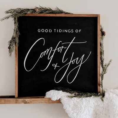 Good Tidings of Comfort + Joy Wood Sign