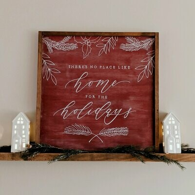 There's No Place Like Home for the Holidays Wood Sign
