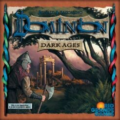 Dominion, Dark Ages