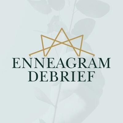Enneagram Debrief