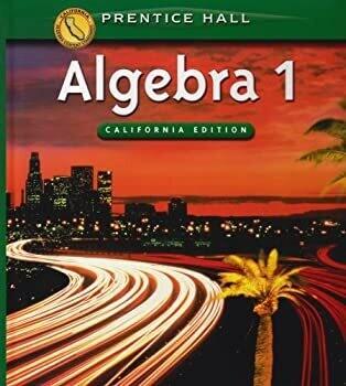 Algebra 1, California Student Edition (Prentice-Hall Classics) Hardcover – 2008 USED