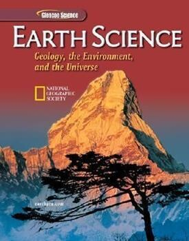 Earth Science: Geology, the Environment, and the Universe -USED