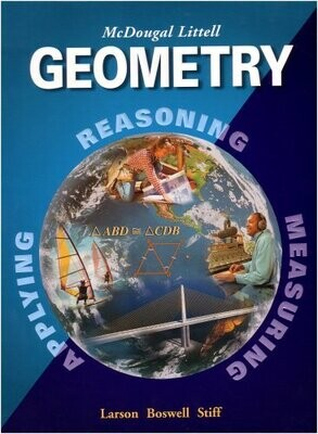 Geometry, Grades 9-12: Mcdougal Littell High School Math- USED