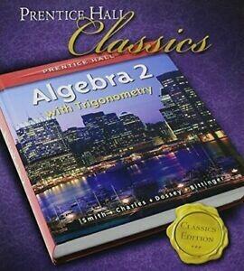 Prentice-Hall Algebra 2 with Trigonometry _ USED