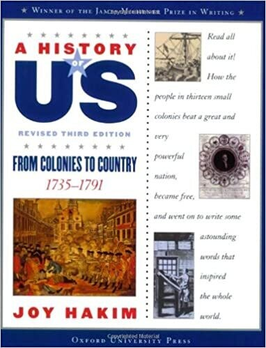 A History of US: From Colonies to Country: 1735-1791 Vol. 3