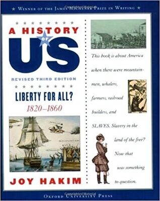 A History of US: Liberty for All?: 1820-1860 Vol. 5