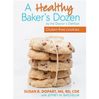 A Healthy Baker's Dozen By Susan B. Dopart, MS, RD, CDE [PDF, digital download]