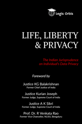 Life, Liberty and Privacy: The Indian Jurisprudence on Individual's Data Privacy