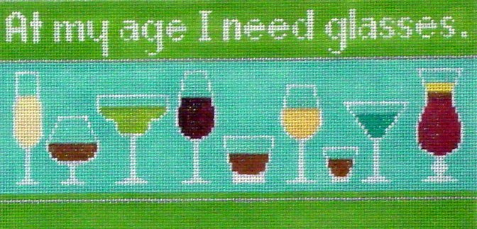 At My Age I Need Glasses   (Handpainted by Labors of Love)