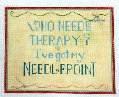 Who Needs Therapy (Handpainted from Needlepoint Alley)