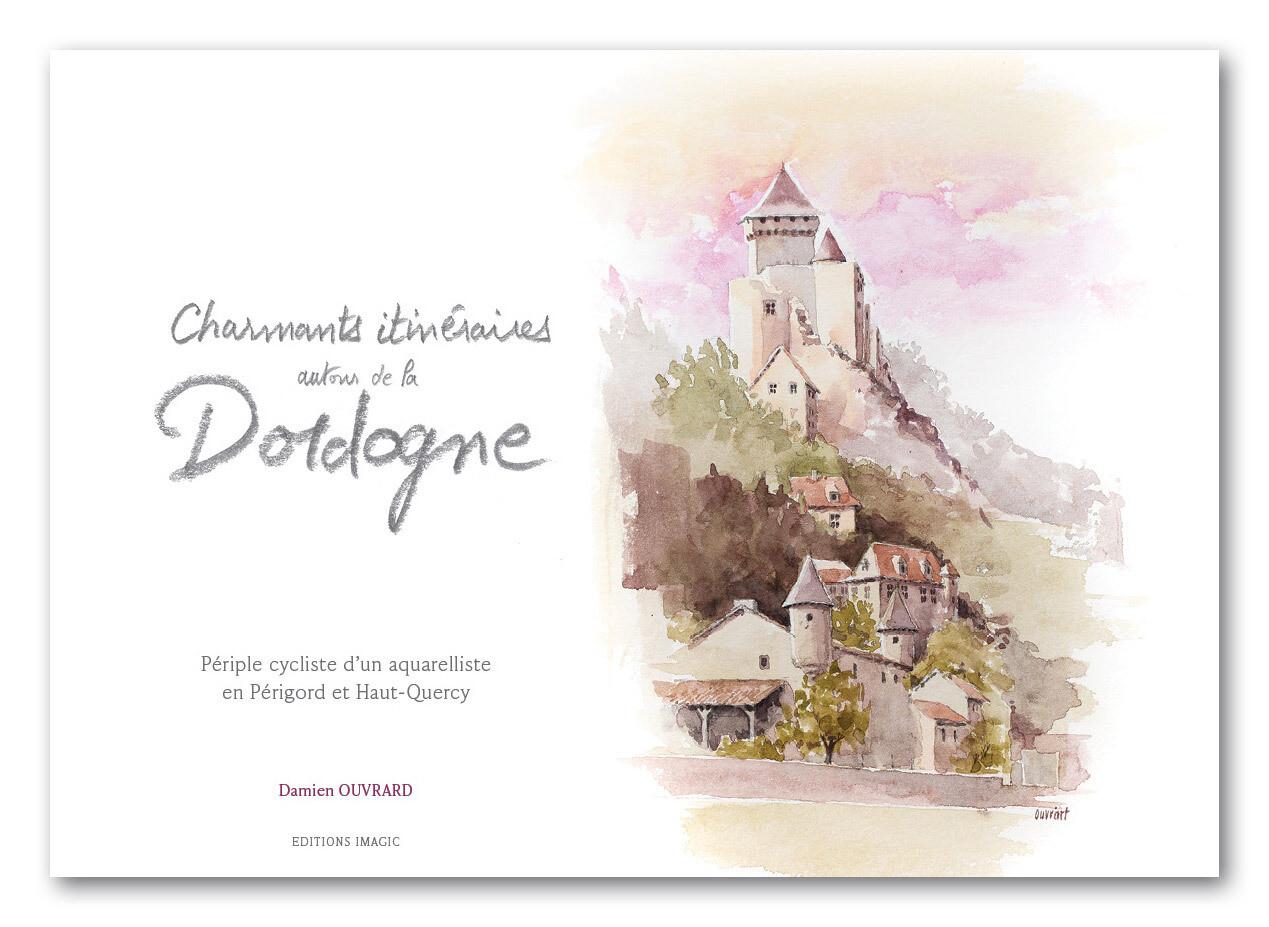 Livre Charmants itinéraires autour de la Dordogne