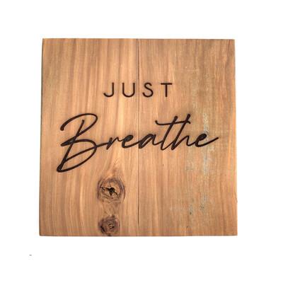 Inspiring Plaque 'Just Breathe'
