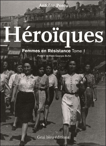 Les Femmes en Résistances tome 1