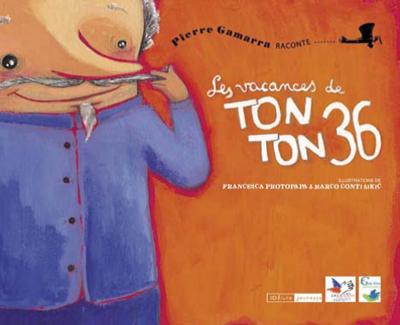 LES VACANCES DE TONTON