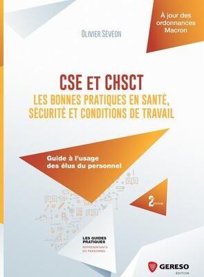CSE et CHSCT : les bonnes pratiques en santé, sécurité et conditions de travail