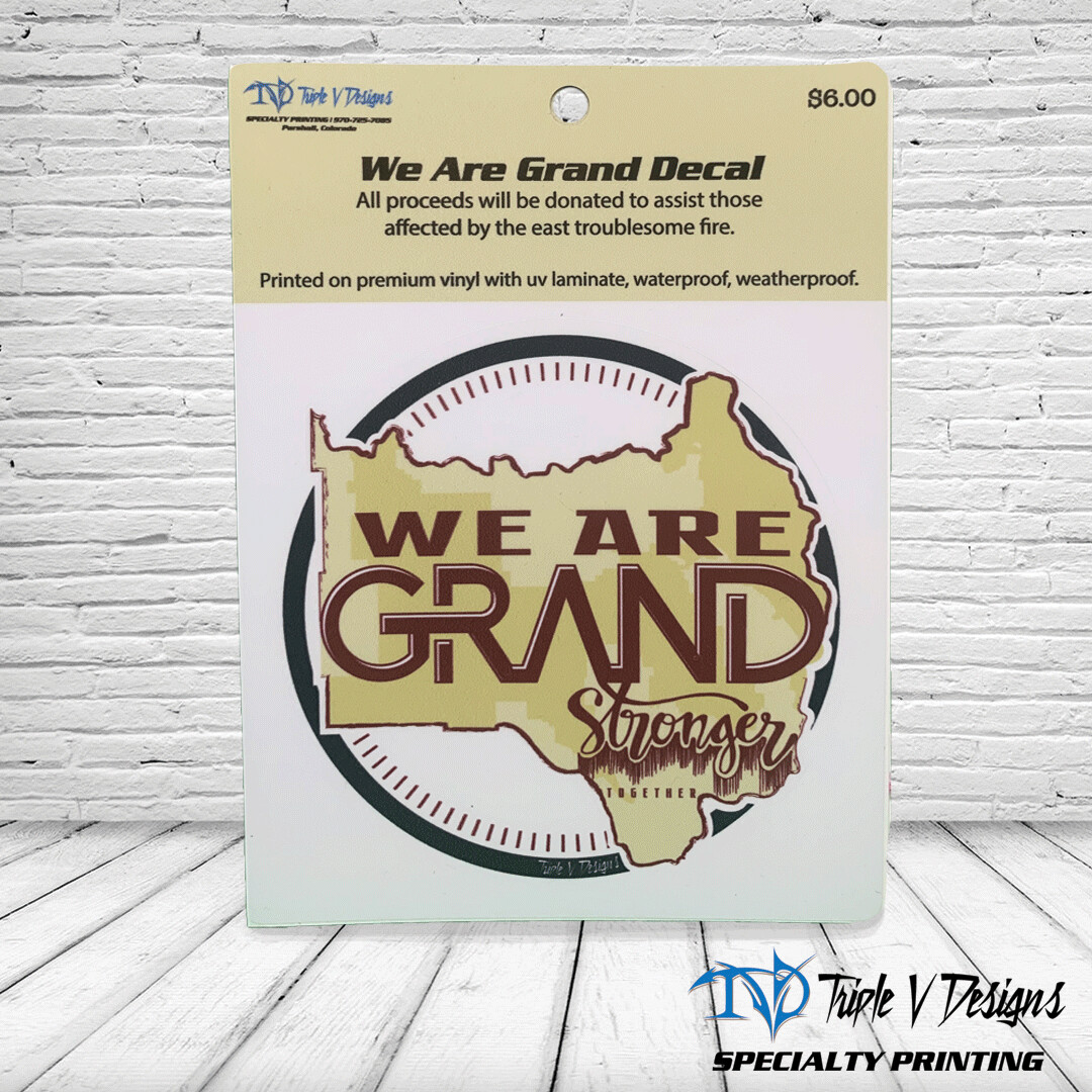 We Are Grand Decal