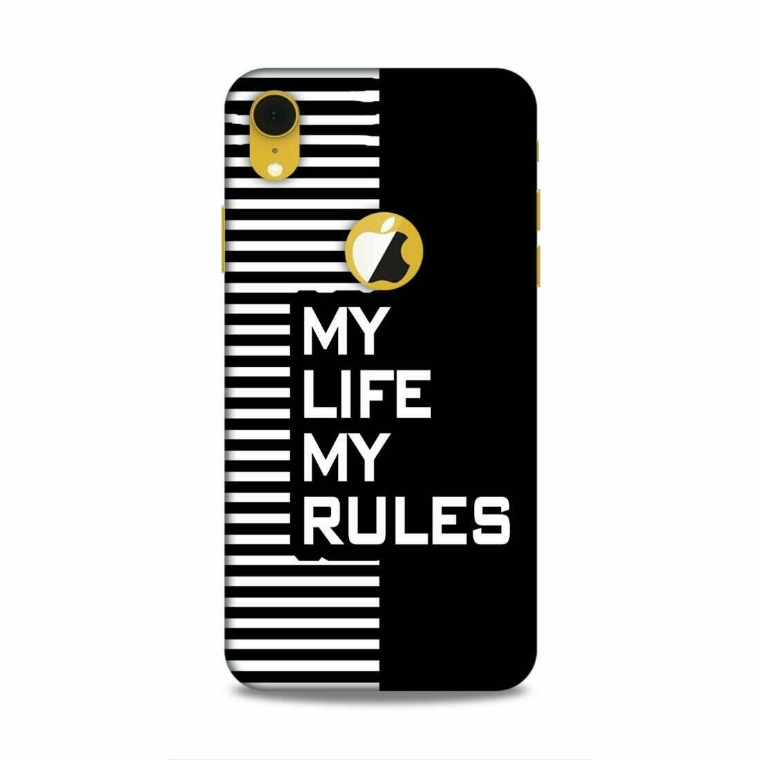 My Life My Rules Quote Polycarbonate Matte Finish Printed Designer, Premium Mobile Back case Cover for Apple iPhone XR Logo Cut