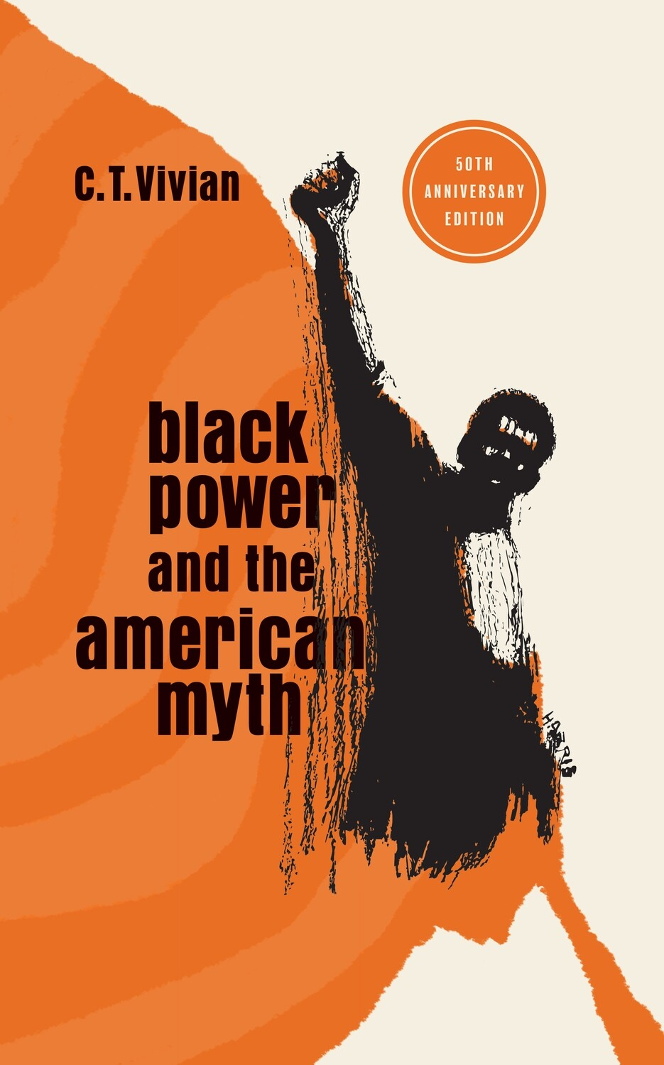Black Power and the American Myth- 50th Anniversary Edition - Hardcover