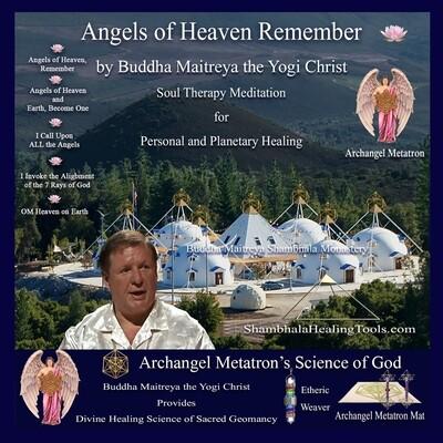 Angels of Heaven Remember - Buddha Maithrea the Yogi Christ Soul Therapy Meditation - CD