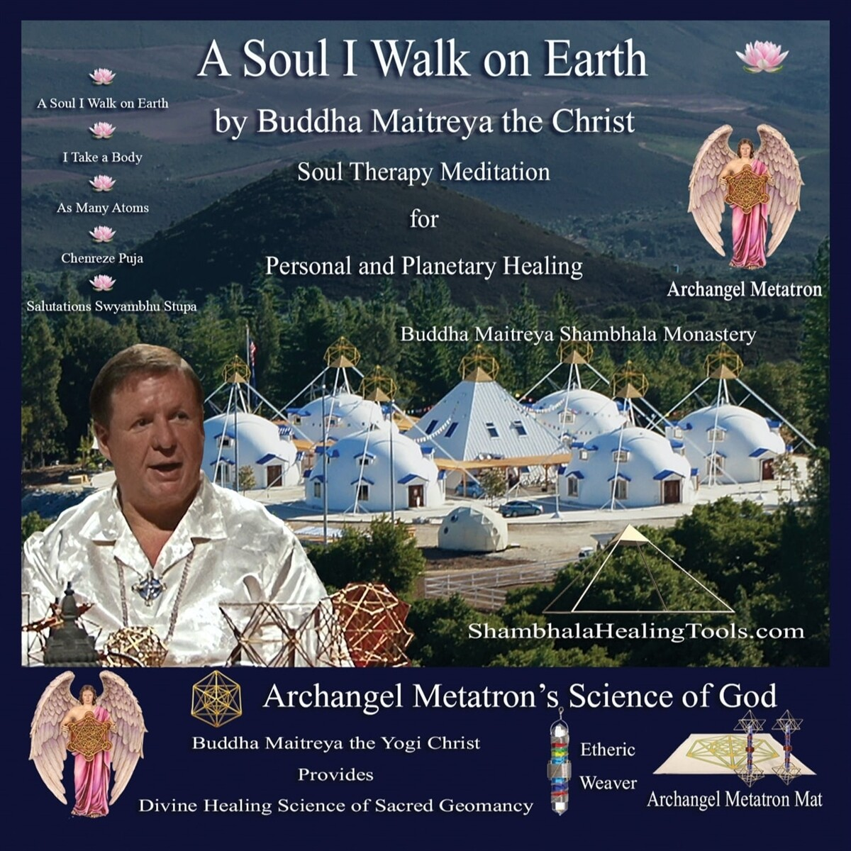 A Soul I Walk on Earth - Buddha Maithrea the Yogi Christ Soul Therapy Meditation - CD