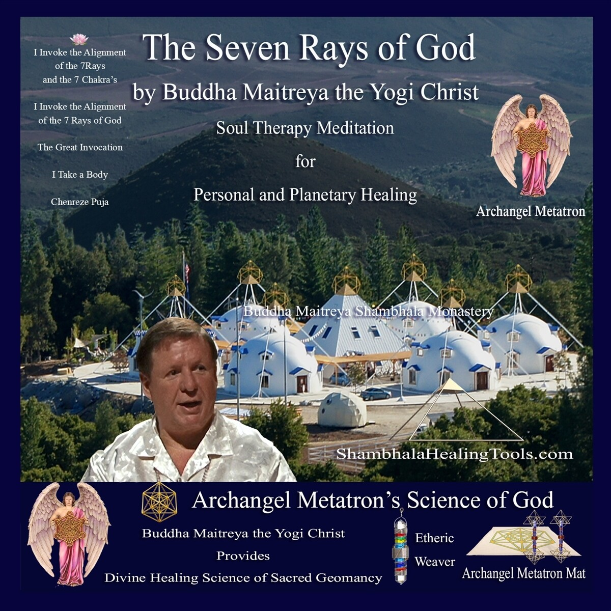 The Seven Rays of God - Buddha Maitreya the Yogi Christ Soul Therapy Meditation - CD
