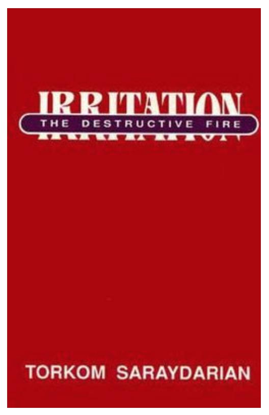 Irritation: The Destructive Fire