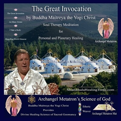 The Great Invocation - Buddha Maithrea the Yogi Christ Soul Therapy Meditation - CD