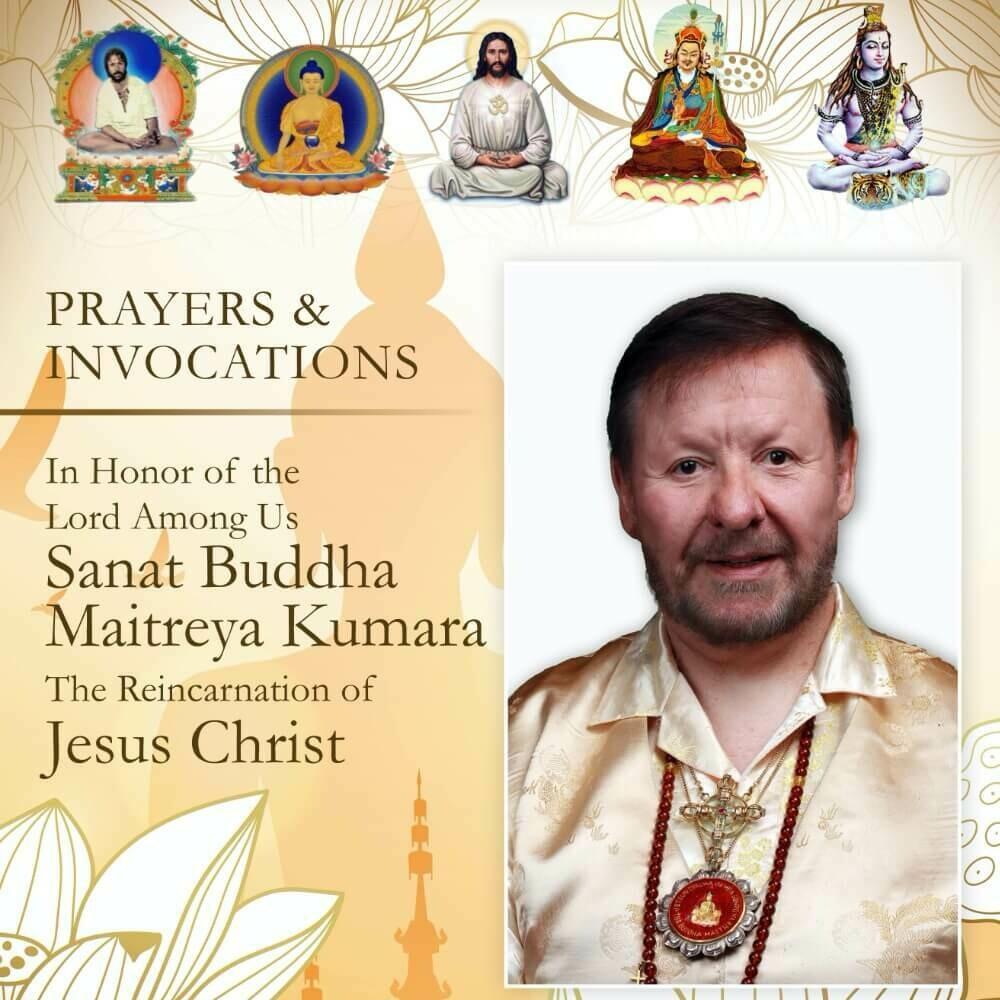 PRAYERS AND INVOCATIONS - SANAT BUDDHA MAITREYA KUMARA