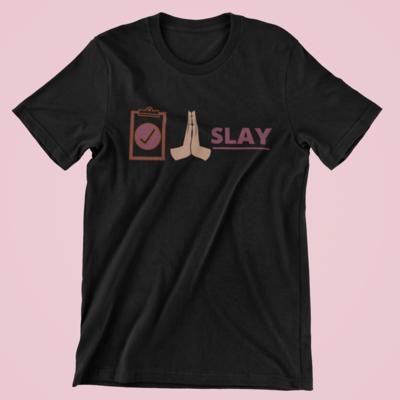 Plan. Pray. Slay.