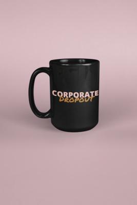 Corporate Dropout Mug