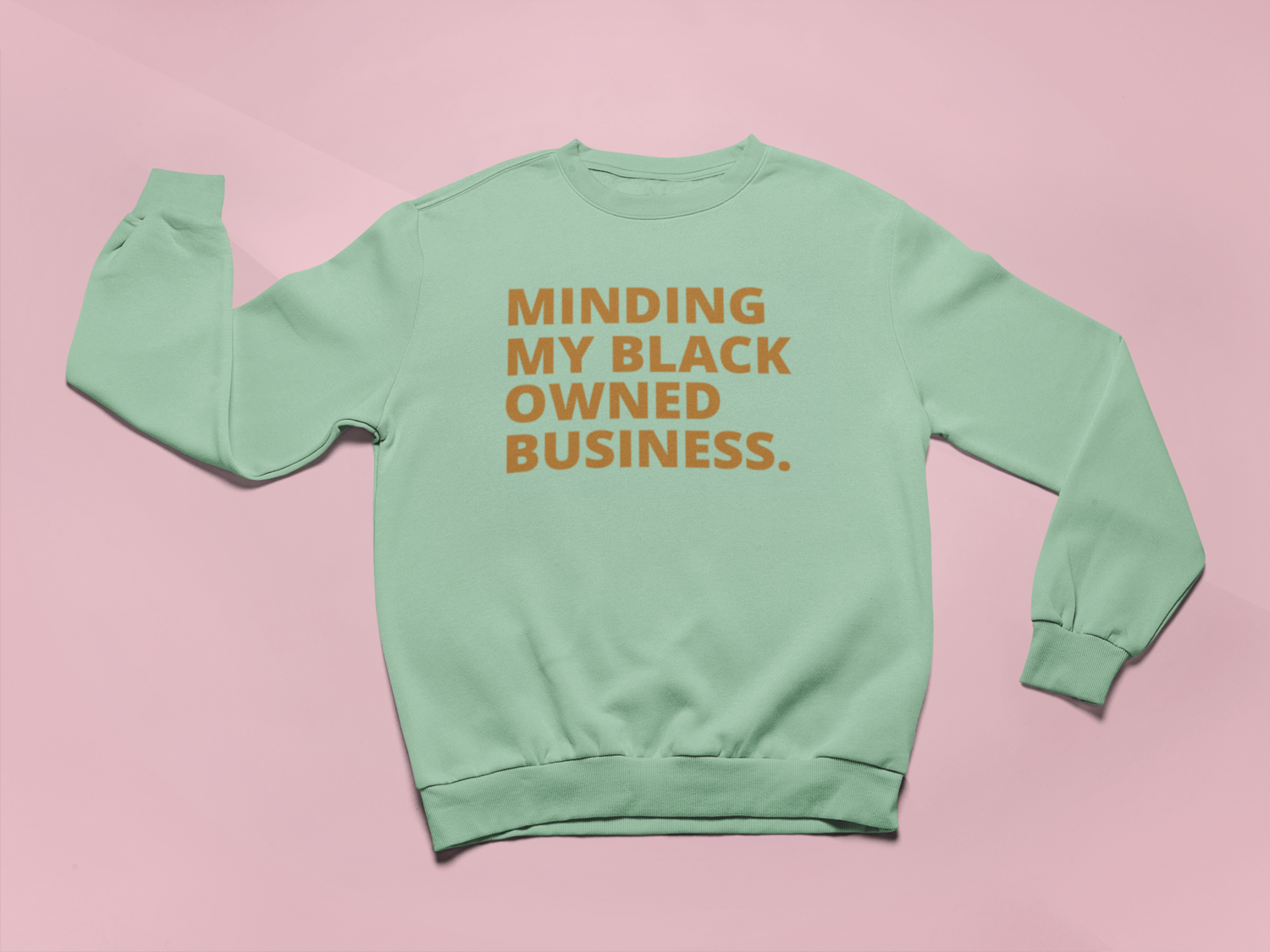 Black Owned Business Sweatshirt