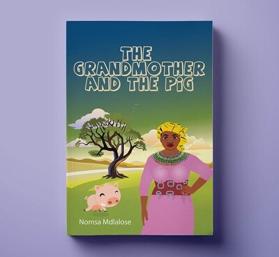 Grandmother and the Pig