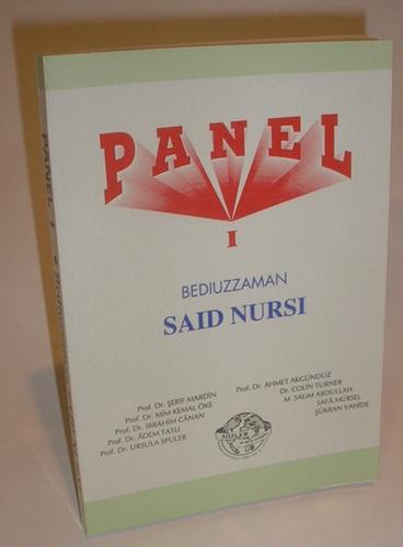 Panel – 1991 on Bediuzzaman Said Nursi - 180 pages. Paperback.