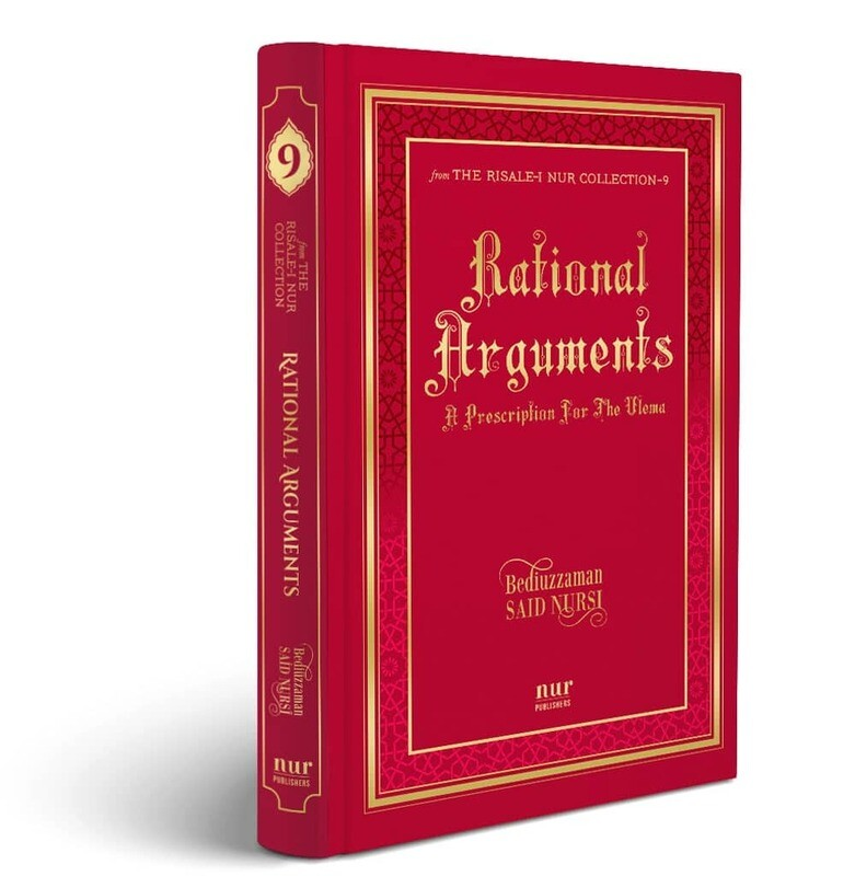 Rational Arguments, 168 pages, Revised Hardcover Ed. 2019, translated by S. Vahide