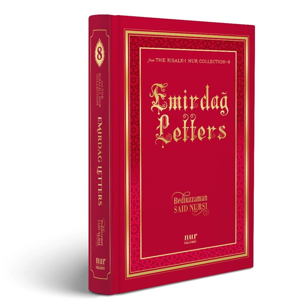 Emirdag Letters, 541 pages, Revised Hardcover Ed. 2019, translated by S. Vahide