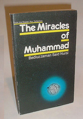 The Miracles of Muhammad - 224 pages. Paperback.