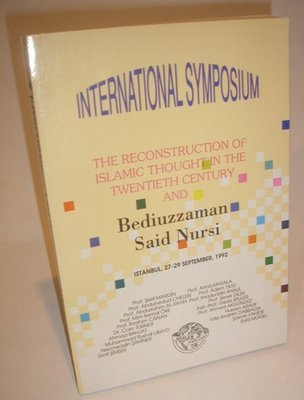 Int'l Symposium – 1992 on Bediuzzaman Said - 255 pages. Paperback.