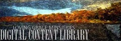 Loving Grace Ministries Digital Content