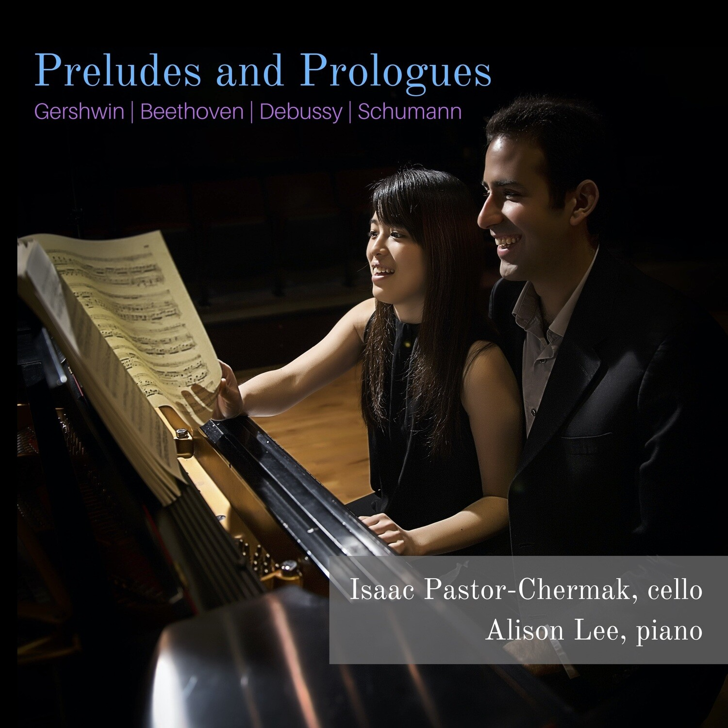 Preludes and Prologues (Isaac Pastor-Chermak and Alison Lee)