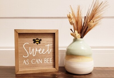 🐝Don't Worry Bee Happy/Sweet As Can Bee🐝