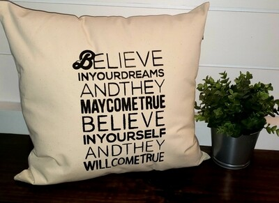 Believe In Your Dreams Pillow (20x20)