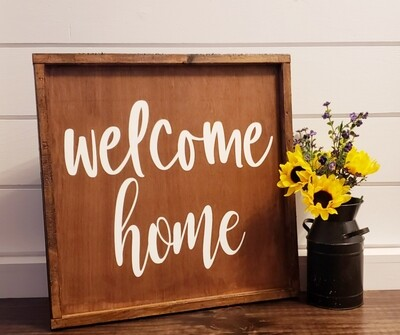 WELCOME Home (18x18) Double-Sided Frame